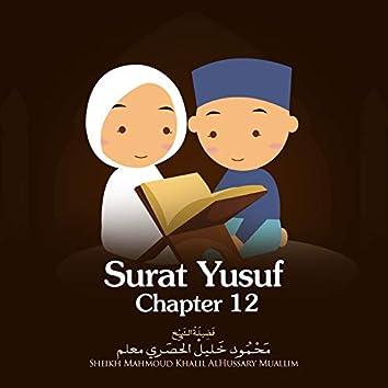 Surat Yusuf, Chapter 12