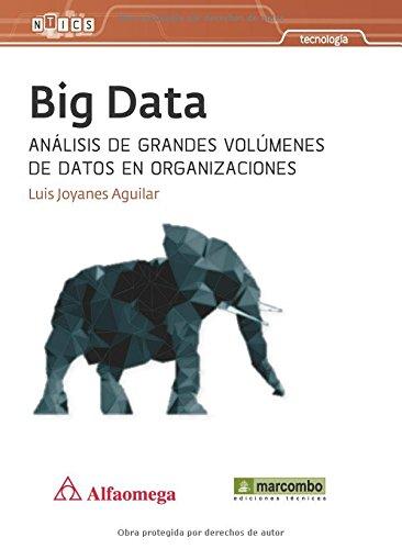 BIG DATA: ANALISIS DE GRANDES VOLUMENES DE DATOS EN ORGANIZACIONES