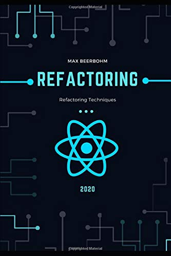 Refactoring: Refactoring Techniques - First Edition