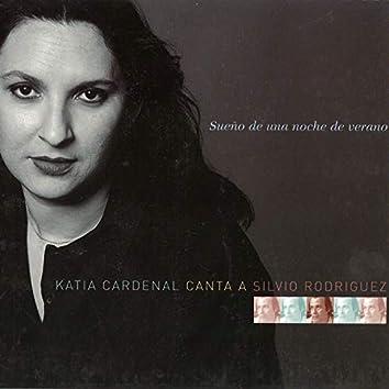 Sueño De Una Noche De Verano (Katia Cardenal Canta a Silvio Rodriguez)