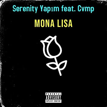 Mona Lisa (feat. Cvmp)