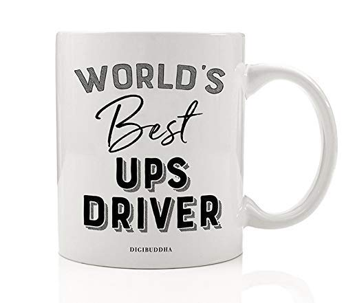 World's Best UPS Driver Coffee Mug Gift Idea Brown Truck Route Package Delivery Person Man Woman House Deliveries Christmas Holiday Thank You Present 11oz Ceramic Beverage Tea Cup Digibuddha DM0411