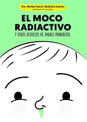 Book's Cover of El moco radiactivo (Psicología y salud) Versión Kindle