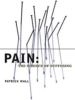 Pain: The Science of Suffering (Maps of the Mind)