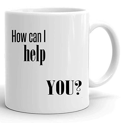 Motiverande mugg kopp - entreprenör tröjor How Can I Help You t-shirt kundtjänst inspirerande koppar arbete 325 ml vita muggar