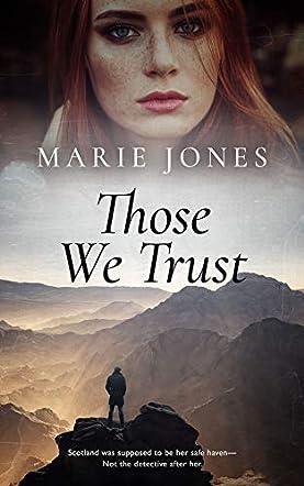 Those We Trust