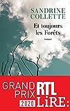 Et toujours les forêts (French Edition)