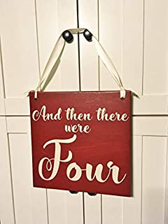 Funlaugh and Then There were Four Baby Announcement Sign Maternity Photo Prop Can Be Personalized with Last Name and Due Date Decorative Plaque Desk Sign Home Wooden Sign Plaque
