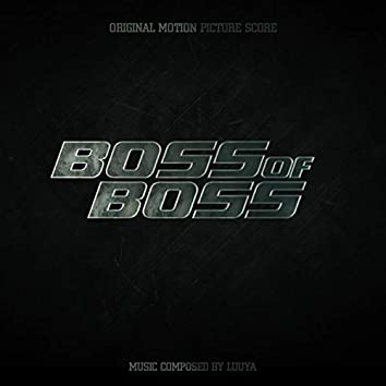 Boss of Boss (Original Motion Picture Score)
