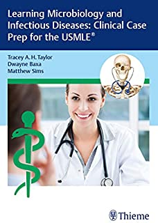 Learning Microbiology and Infectious Diseases: Clinical Case Prep for the USMLE®
