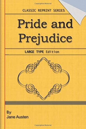 Compare Textbook Prices for Pride and Prejudice: Large Print Edition: Classic Novel Reprint  ISBN 9781703204728 by Austen, Jane
