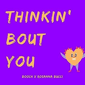Thinkin' Bout You (feat. Rosanna Bucci)