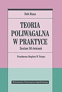 Teoria poliwagalna w praktyce: Zestaw 50 ćwiczeń