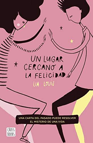 Un lugar cercano a la felicidad – Lia Louis (Rom)  41kZlqFIDwL