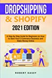 Best Ecommerce Books - Dropshipping & Shopify: 2021 Edition - A Step-by-Step Review