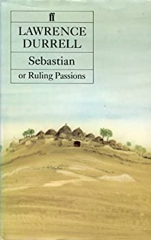 Sebastian, or, Ruling passions: A novel 0670627410 Book Cover