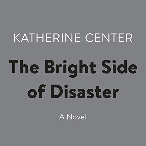 The Bright Side of Disaster cover art