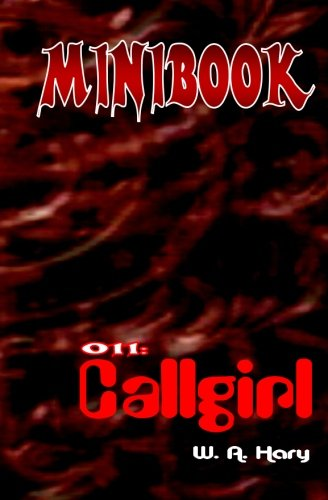 """MINIBOOK 011: Callgirl: """"Sheila, die Agentin mit Herz und Pistole!"""""""