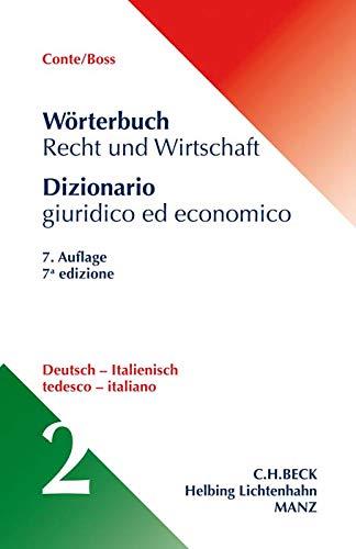 Wörterbuch Recht und Wirtschaft  Band 2: Deutsch - Italienisch
