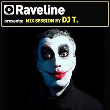 Raveline Mix Session By DJ T.