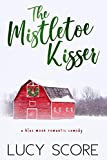 The Mistletoe Kisser: A Small Town Love Story (Blue Moon Book 8) (English Edition)...