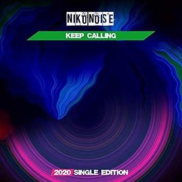 Keep Calling (Javi 2020 Short Radio)