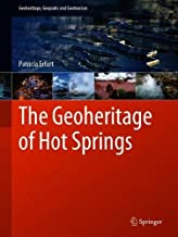 The Geoheritage of Hot Springs (Geoheritage, Geoparks and Geotourism)