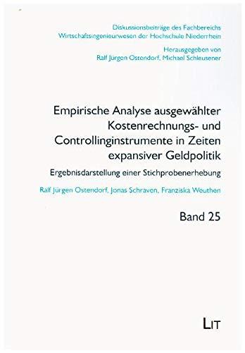 Empirische Analyse ausgewählter Kostenrechnungs- und Controllinginstrumente in Zeiten expansiver Geldpolitik: Ergebnisdarstellung einer Stichprobenerhebung