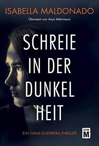 Schreie in der Dunkelheit (Nina Guerrera 1)
