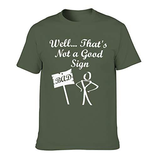 Chicici Fashion Camiseta de algodón para hombre con diseño de texto en inglés 'That's not a Good Sign', cuello redondo, diseño de dibujos animados satíricos