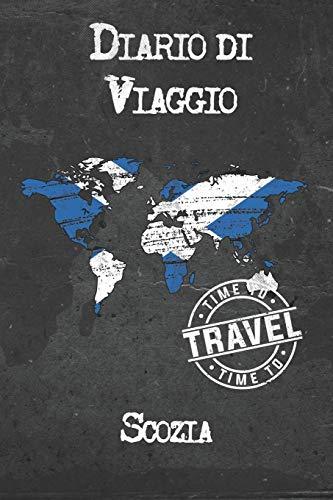 Diario di Viaggio Scozia: 6x9 Diario di viaggio I Taccuino con liste di controllo da compilare I Un regalo perfetto per il tuo viaggio in Scozia e per ogni viaggiatore