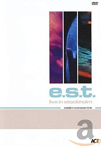 e.s.t. - Live in Stockholm