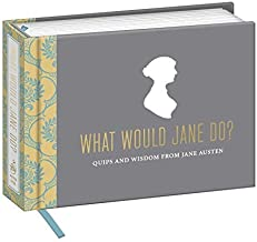 Quips and Wisdom from Jane Austen What Would Jane Do (Hardback) - Common