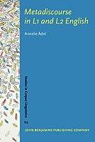 Metadiscourse in L1 And L2 English (Studies in Corpus Linguistics)
