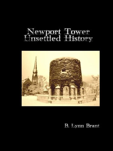 Newport Tower: Unsettled History