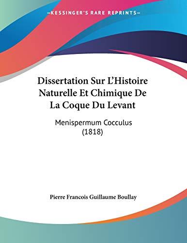 Dissertation Sur L'Histoire Naturelle Et Chimique De La Coque Du Levant: Menispermum Cocculus (1818)