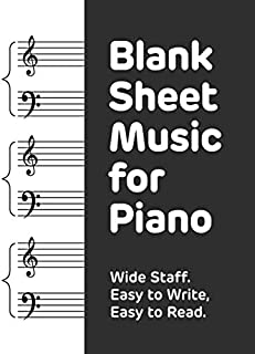 Blank Sheet Music for Piano: large staves, perfect for younger learners, 8.5 x 11 inches, 100 pages