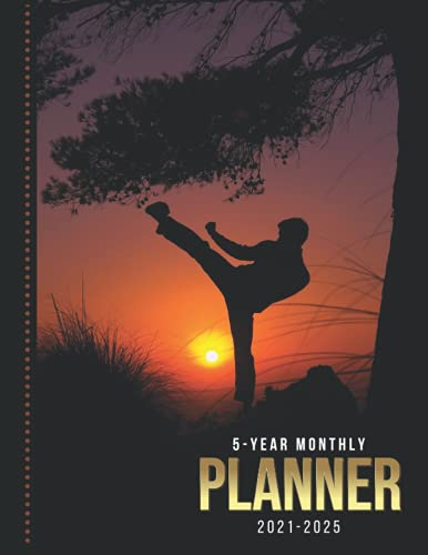 5-Year Monthly Planner 2021-2025: Dated 8.5x11 Calendar Book With Whole Month on Two Pages / Martial Arts in Outdoor Landscape - Art Photo / Organizer ... - Charts / 60-Month Life Journal Diary Gift