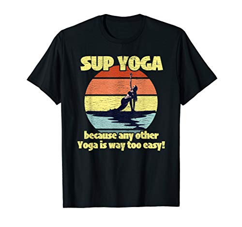 Yoga SUP Paddleboarder Gift Idea T-Shirt