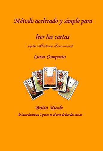 Compacto Curso – Madame Lenormand: Britta lo introducirá en 7 pasos en el arte de leer las cartas