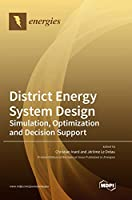 District Energy System Design: Simulation, Optimization and Decision Support
