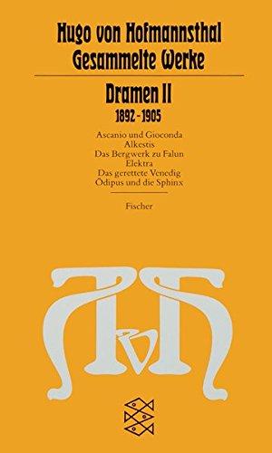 Dramen II: (1892-1905) (Hugo von Hofmannsthal, Gesammelte Werke in zehn Einzelbänden (Taschenbuchausgabe))