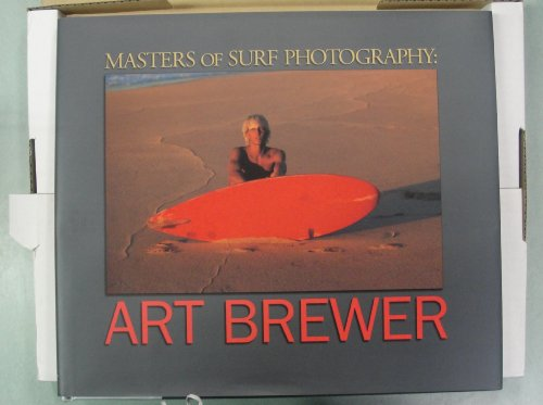Masters of Surf Photography: Art Brewerの詳細を見る