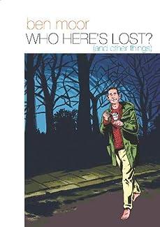 Ben Moor - Who Here's Lost?