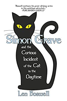 Simon Grave and the Curious Incident of the Cat in the Daytime  A Simon Grave Mystery