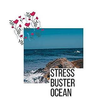 Stress Buster Ocean