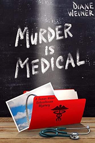 Murder Is Medical by Weiner, Diane ebook deal