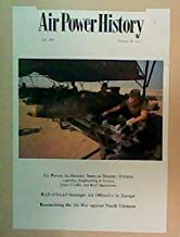 Air Power History: The Journal of the Air Force Historical Foundation (Volume 38, Number 3)