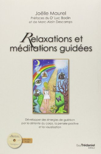 Relaxations et méditations guidées 1CD