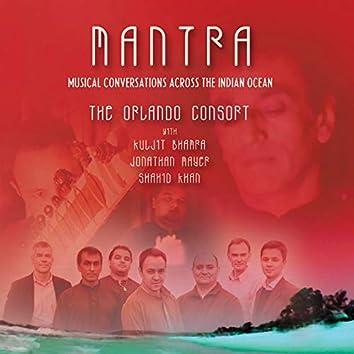 Mantra: Musical Conversations Across the Indian Ocean (feat. Kuljit Bhamra, Jonathan Mayer & Shahid Khan)